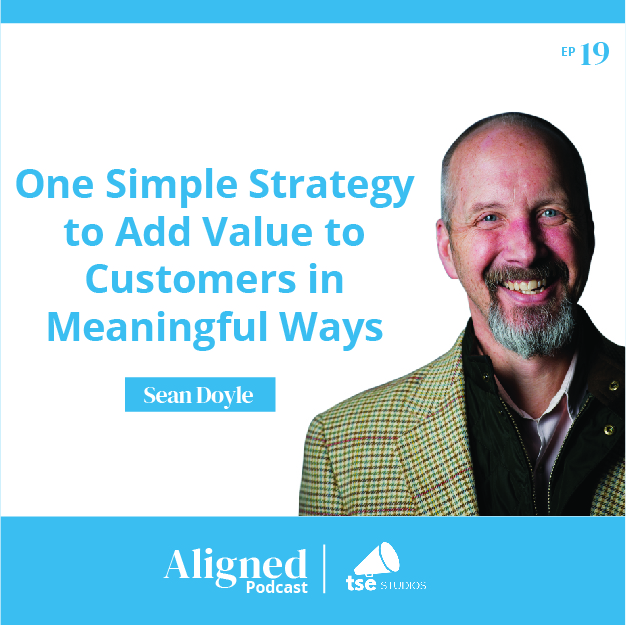 One Simple Strategy to Add Value to Customers in Meaningful Ways