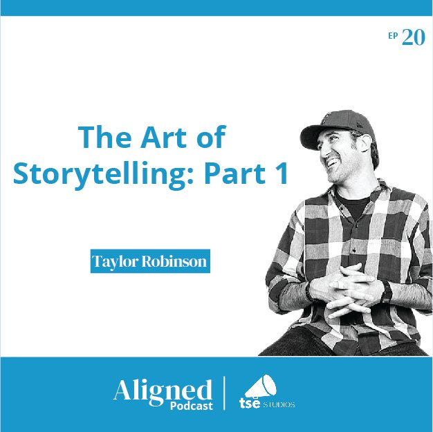 The Art of Storytelling _ Taylor Robinson