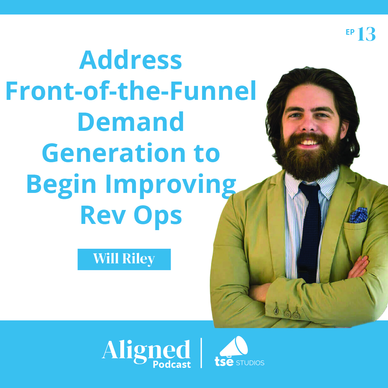 Address Front-of-the-Funnel Demand Generation to Begin Improving Rev Ops