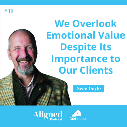 We Overlook Emotional Value Despite Its Importance To Our Clients