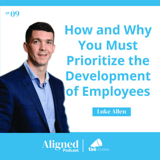 How and Why You Must Prioritize the Development of Employees