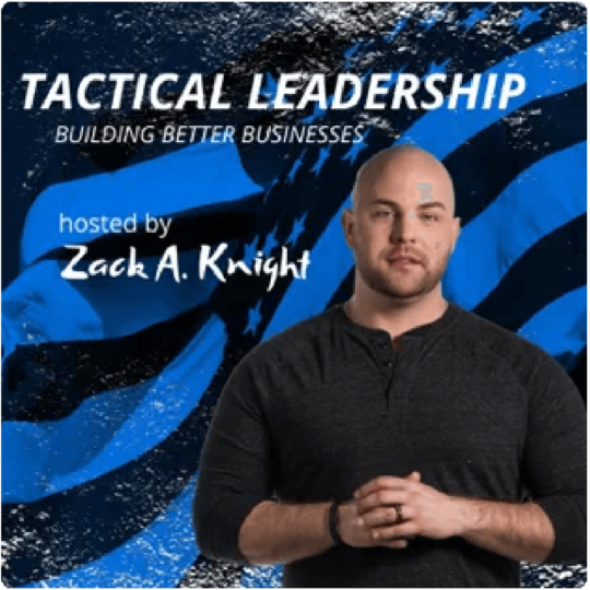 Tactical Leadership: Building Better Businesses
